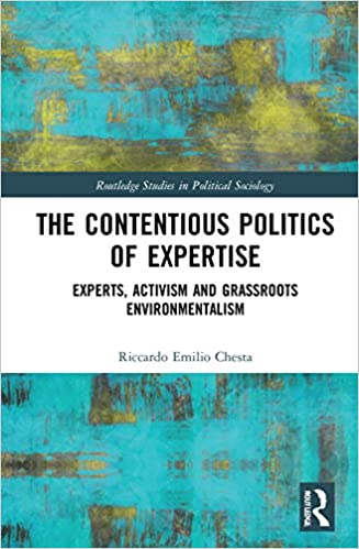 Contentious politics of expertise : experts, activism and grassroots environmentalism