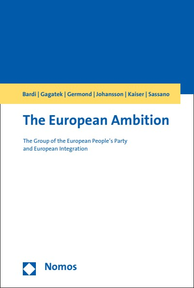 The European ambition : the group of the European People's Party and European integration